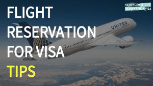 FLIGHT RESERVATION FOR VISA ONLINE TIPS