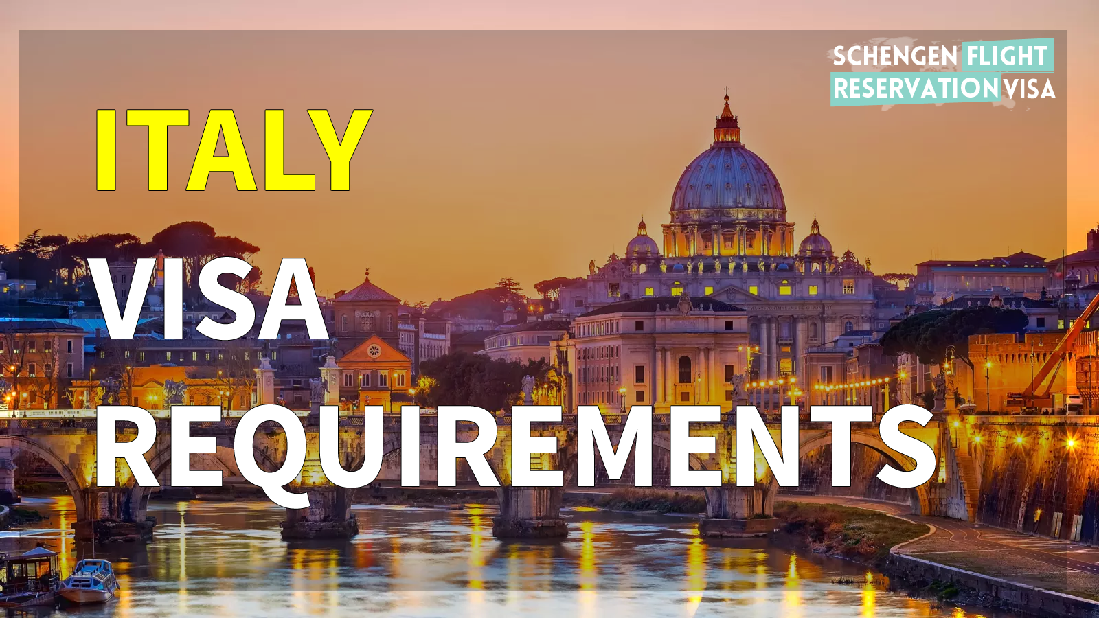 Italy Visa Requirements