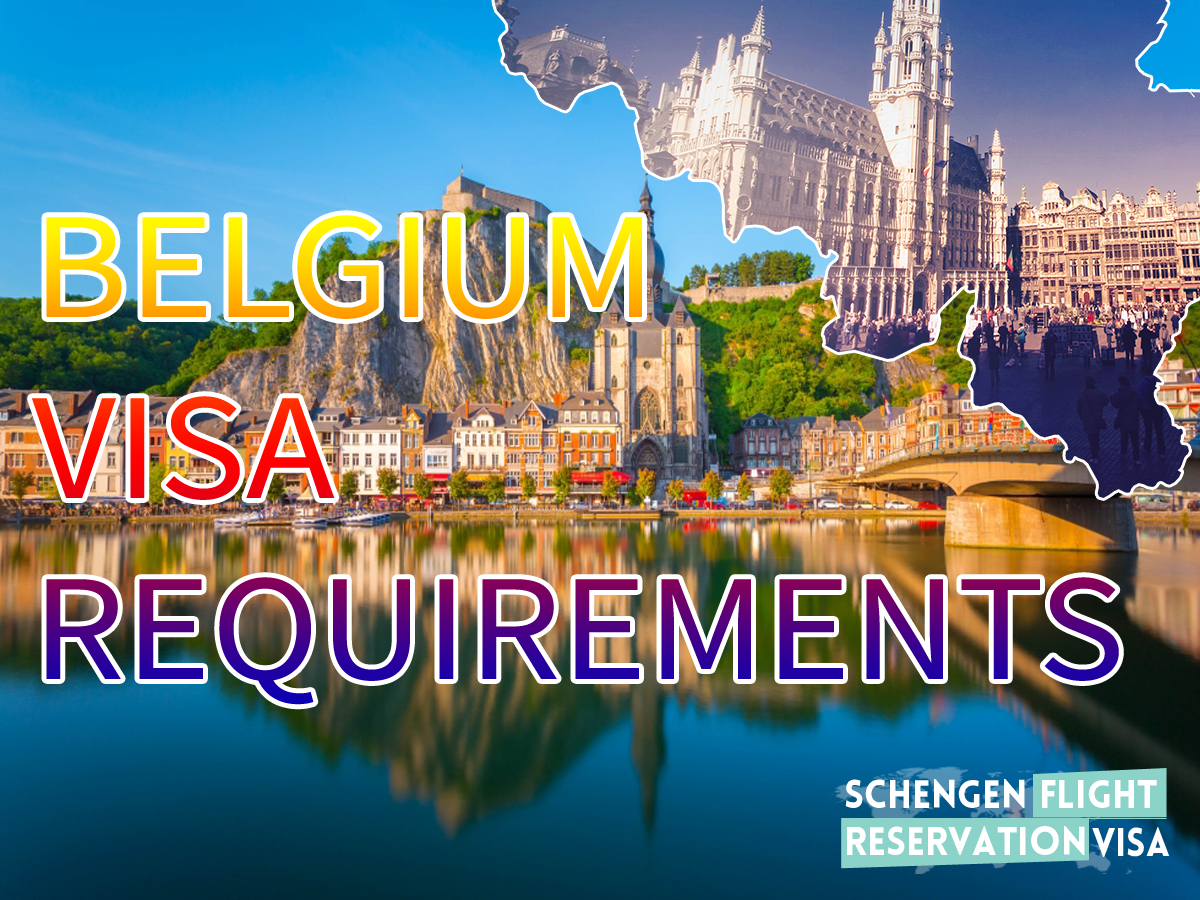 Ultimate Guide On Belgium Visa Requirements