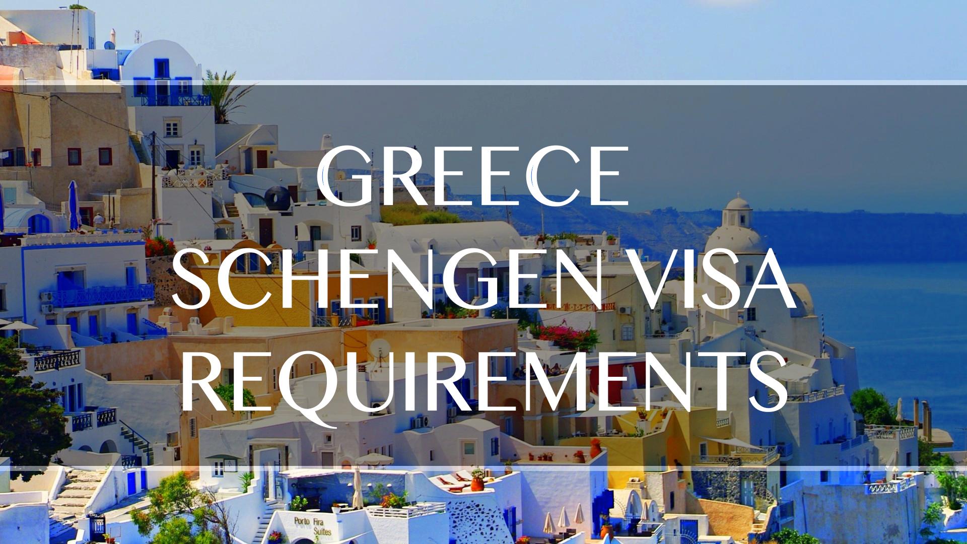 Greece Visa Requirements New