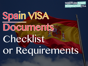 Spain Visa Requirements